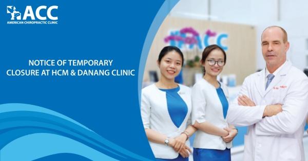 Notice of temporary closure at HCM & Danang clinics