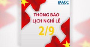 ACC thông báo nghỉ Lễ Quốc khánh 2 tháng 9 năm 2021