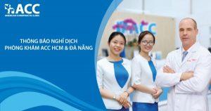 Thông báo nghỉ dịch Phòng khám ACC HCM & Đà Nẵng
