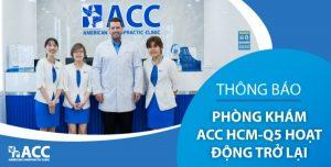 ACC chi nhánh HCM Tản Đà Q5 mở cửa trở lại