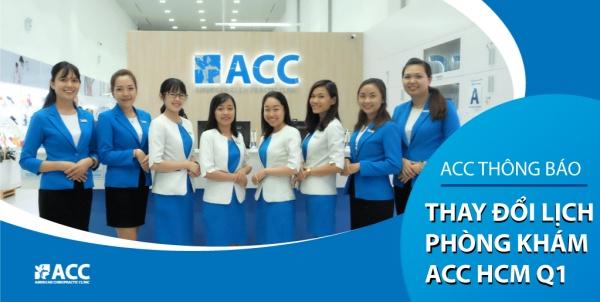 Thay đổi lịch phòng khám ACC HCM Q1